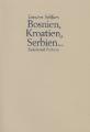 Bosnien, Kroatien, Serbien… – Sydslavisk Historia