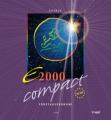 E2000 compact; Företagsekonomi