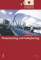 Ekonomistyrning: Finansiering och kalkylering; Faktabok