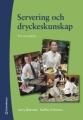 Servering och dryckeskunskap – en handbok