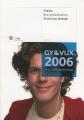 Liber: GY & VUX – Media, Kommunikation, Estetiska ämnen (2006)