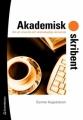 Akademisk skribent - om att utveckla sitt vetenskapliga skrivande
