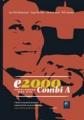 e2000 Combi A; Problembok