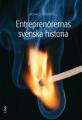 Entreprenörernas svenska historia