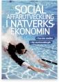 Social affärsutveckling i nätverksekonomin