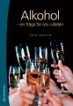 Alkohol – en fråga för oss i vården